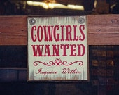 Rustic Photography Still life photography Vintage sign photograph  Cottage Shabby Chic Cowgirls wanted sign Fine Art Photography Print - SeeWorldThruMyEyes