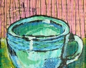 RESERVED for Liza. Little Blue Green Cup Small Original Painting