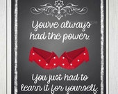 You've always had the power Printable Wall Print
