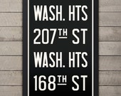 MANHATTAN (WASHINGTON HEIGHTS) New York City Subway Sign. Bus Scroll. 12 x 18 Rollsign Print