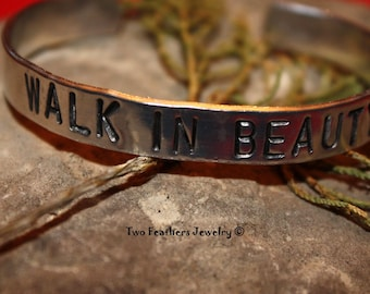 WALK IN BEAUTY Hand Stamped Cuff Bracelet - Navajo Inspired Message Bracelet - Gift For Her - Inspirational Cuff - Non Tarnish Jewelry