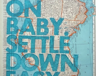 Australia / Ramble On Baby. Settle Down Easy. / Letterpress Print on Antique Atlas Page