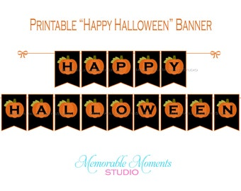 INSTANT DOWNLOAD Printable Happy Halloween Banner - Black and Orange with Pumpkins - Memorable Moments Studio