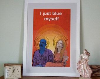 Arrested Development poster, I just blue myself Print, Tobias Fünke and Lindsay Bluth Fünke, paper art print