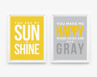 You Are My Sunshine, You Make Me Happy When Skies Are Gray Nursery Print, Children Wall Art, Custom Color set of 2