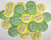 "Team Girl & Team Boy Gender Reveal Party Set of 24 Buttons Baby Shower Favor 1"" or 1.5"" or 2.25"" Pin Back Button Yellow Green 1"" Magnets"