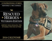 Wall Calendar features the painting, inspiring story, and dog/owner photo of 12 Service Dogs of Veterans with PTSD