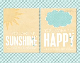 You Are My Sunshine Poster - You Make Me Happy When Skies Are Gray Digital Art Print - Sun Cloud Rain Yellow Aqua Nursery Decor