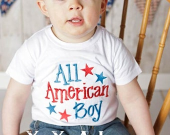 Fourth of July--All American Boy--Independence Day-- Embroidered Shirt or Bodysuit