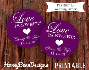 PRINTABLE Wedding Favor Tag Stickers Labels Love Is Sweet Custom Colors