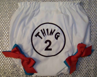 Thing 1 ~ Thing 2 3 4 5 Diaper Cover / Bloomer / Panty / Dr Suess / Birthday / Infant / Baby / Girl / Toddler / Custom Boutique Clothing