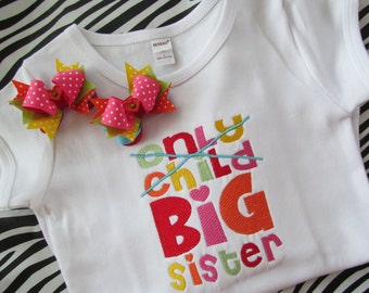 Only Child-Big Sister Shirt with Matching Mini Pigtail Bows