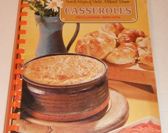 Favorite Recipes of United Methodist Women Casseroles Including Breads Vintage Cook Book