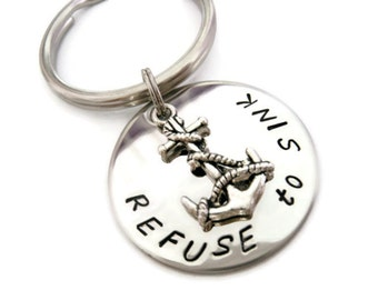"""Graduation GIft Anchor ke chain """"REFUSE to SINK"""", hand stamped charm with anchor charm, anchor jewelry, 2014"""