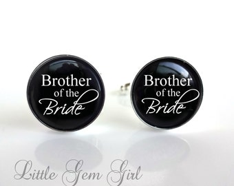 Brother of the Bride Cuff Links - Silver Wedding Cufflinks - Best Man Brother Groom Groomsmen Cuff Links - Custom Text Cuff Links
