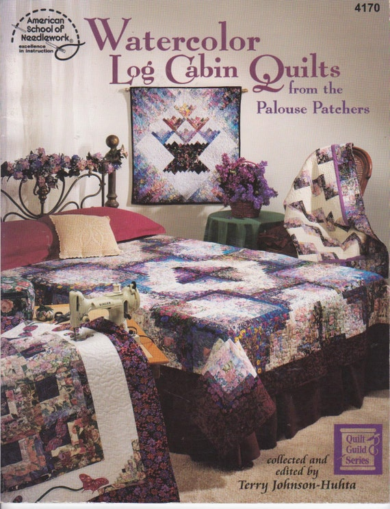 Book Cover Watercolor Quilt : Watercolor log cabin quilts book from the palouse patchers by