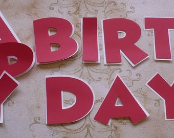 HAPPY BIRTHDAY Letters - 3 Inch Die Cuts pieces with Shadow pcs for DIY Banner pieces You pick Color cardstock