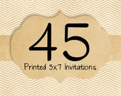 45 Printed Invitations