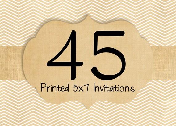 45 Printed Invitations