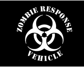 Zombie Response Vehicle Decal - Car vinyl decal Just for fun