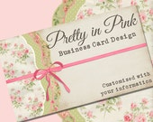 """Business Card Design Vintage Shabby Style """"Pretty in Pink"""" - Pre-made Pink and Green Design"""