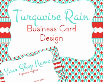"Business Card Design Turquoise and Red - Pre-made Design ""Turquoise Rain"""
