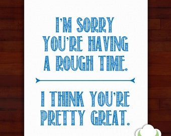 Greeting card: I'm sorry you're having a rough time — sympathy, encouragement, inspiration, typography