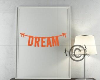 Dream - Vinyl Wall Art