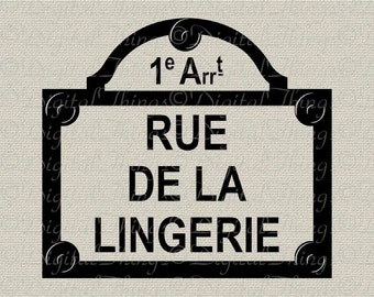 French Street Paris Street Rue De La LINGERIE French Decor Printable Digital Download for Iron on Transfer Fabric Pillows Tea Towels DT848