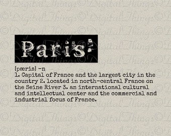 PARIS Definition Dictionary Art Typewriter Word Art Typography Printable Digital Download for Iron on Transfer Fabric Pillow Tea Towel DT811