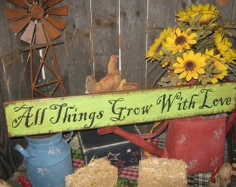 """Primitive Wood Sign """" All Things Grow With Love """" Handpainted Country Folkart Housewares Wall Decor"""