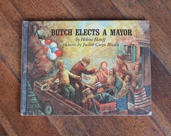 Vintage Children's Book - Butch Elects A Mayor by Helene Hanff - Parents Magazine Press (1969)