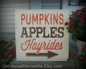 Pumpkins, Apples, Hayrides --  Painted Wooden 18 x 18 sign