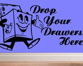 wall decal Drop your drawers here laundry decal laundry room decal bathroom decal laundry decor wall decor retro decal funny decal laundry