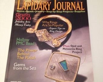 Lapidary Journal Magazine August 2000 Artisan Gem Cutting Silversmith Jeweler Rockhound