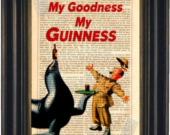 My Goodness My Guinness  Dublin Ireland mixed media  Print on repurposed vintage 1880's book page mixed media