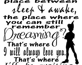 Darling Peter Pan Vinyl Wall Quote Decal The place between sleep & awake.