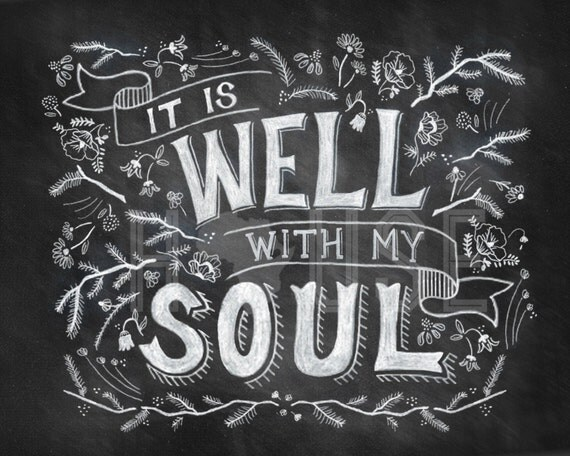 It Is Well With My Soul Picture Quotes: Items Similar To It Is Well With My Soul Chalkboard Print