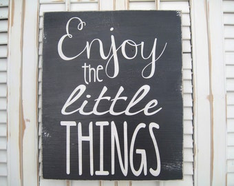 Enjoy The Little Things Word Art Sign