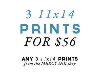 3 11x14 Prints for 56 - DISCOUNT Enlarged Scripture Print Set - YOU CHOOSE the prints