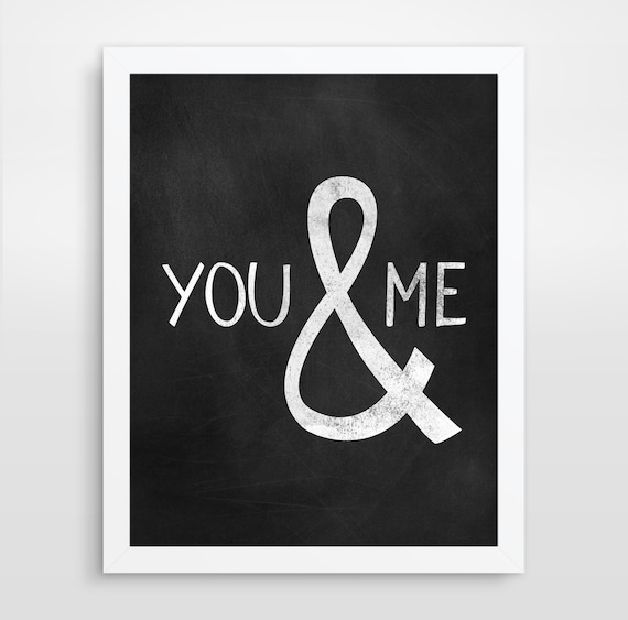 You & Me, Typography Poster, Black and White Print, Love Print - Color Choices