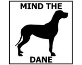 Mind the Great Dane ceramic door/gate sign tile