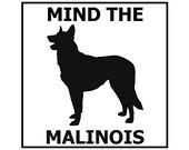 Mind the Malinois ceramic door/gate sign tile