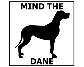 Mind the Great Dane ceramic door/gate sign tile