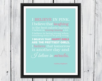 I Believe in Pink 8x10 Print Audrey Hepburn Quotes