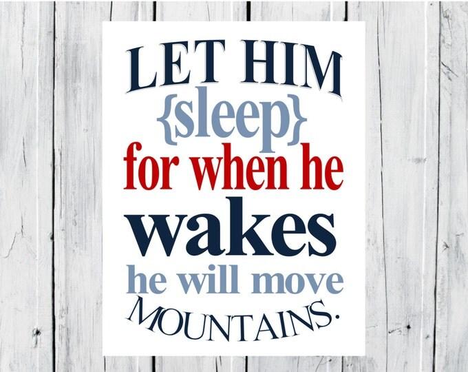 Nursery Decor Children's Print Let him Sleep... Baby Boy