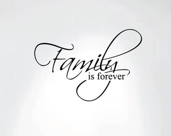 "Family Is Forever Vinyl Wall Decal Art Saying Home Decor Sticker #1225 (20"" Wide X 13"" High)"