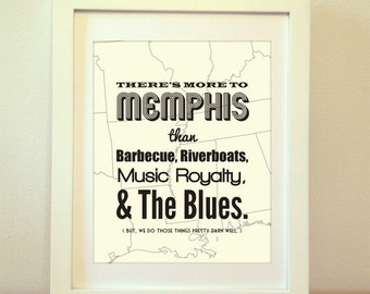 Memphis, There's More To MEMPHIS than Barbecue, Riverboats, Music Royalty, & The Blues - Memphis Print, Memphis Poster, Memphis Art