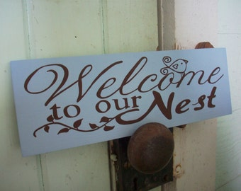 welcome to our Nest wood sign
