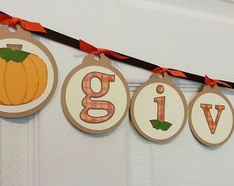 Give Thanks - Pumpkin Thanksgiving Banner - Fall Decor - Harvest Autumn Banner